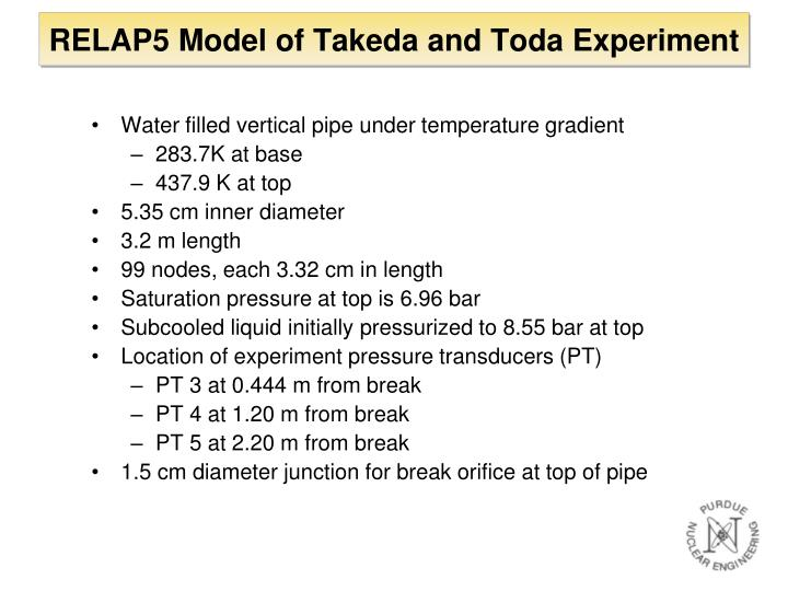 RELAP5 Model of Takeda and Toda Experiment