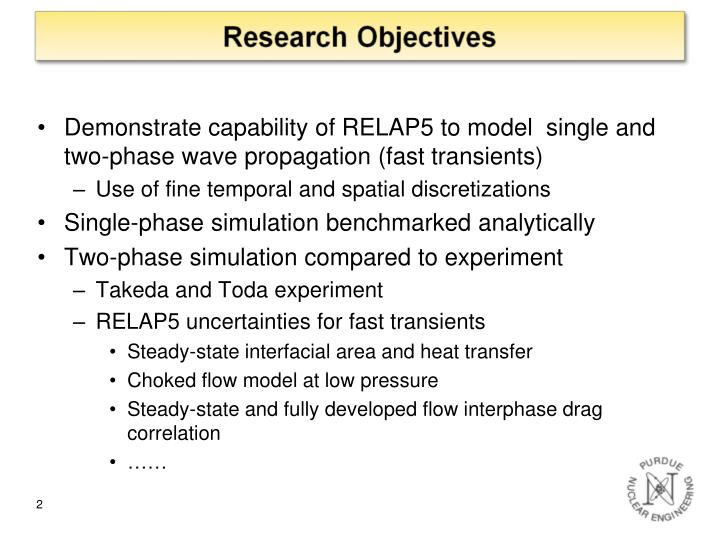 Demonstrate capability of RELAP5 to model  single and two-phase wave propagation (fast transients)