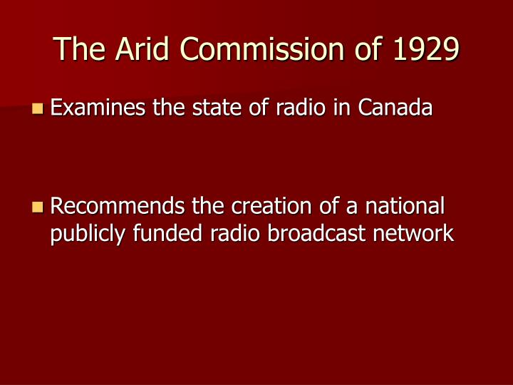The Arid Commission of 1929