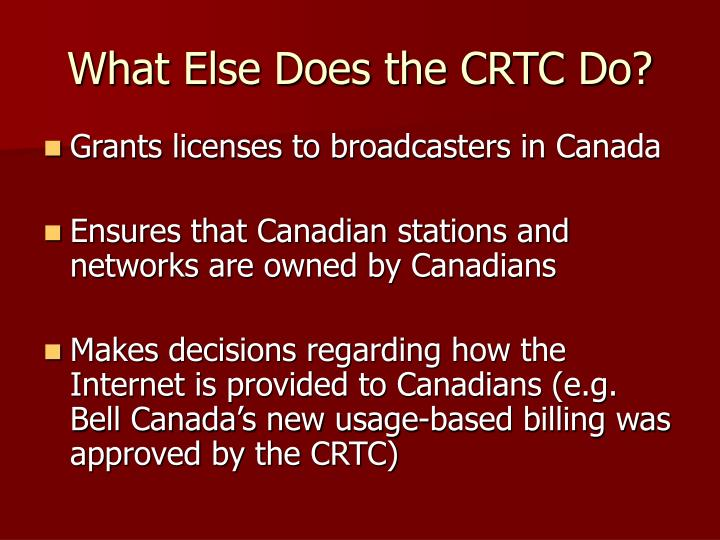 What Else Does the CRTC Do?