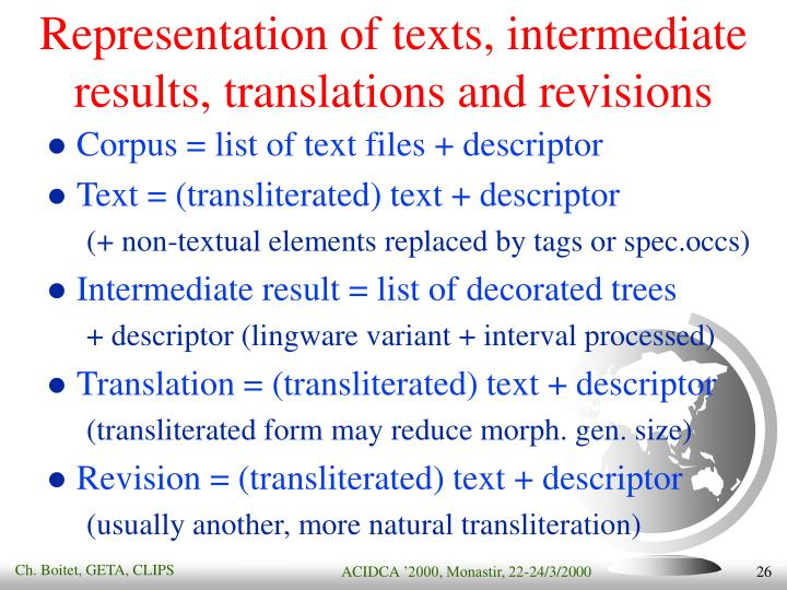 Representation of texts, intermediate results, translations and revisions
