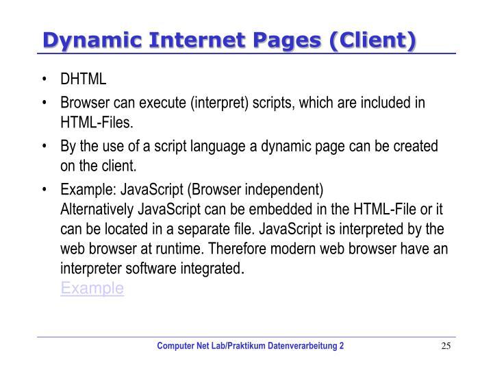 Dynamic Internet Pages (Client)