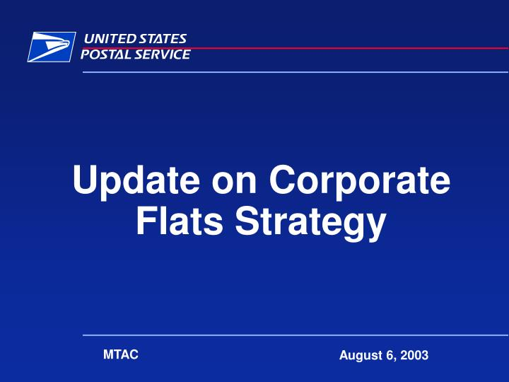 update on corporate flats strategy n.