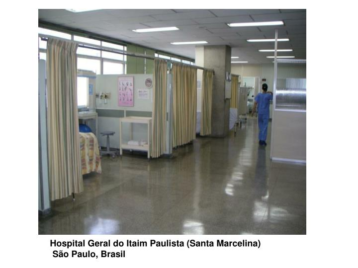 Hospital Geral do Itaim Paulista (Santa Marcelina)