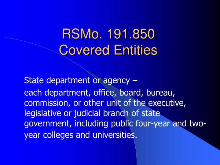 Rsmo 191 850 covered entities