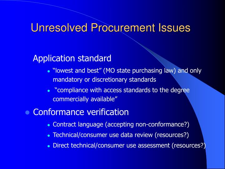 Unresolved Procurement Issues