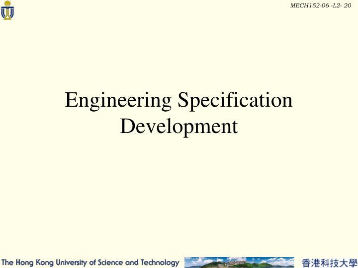 Engineering Specification Development