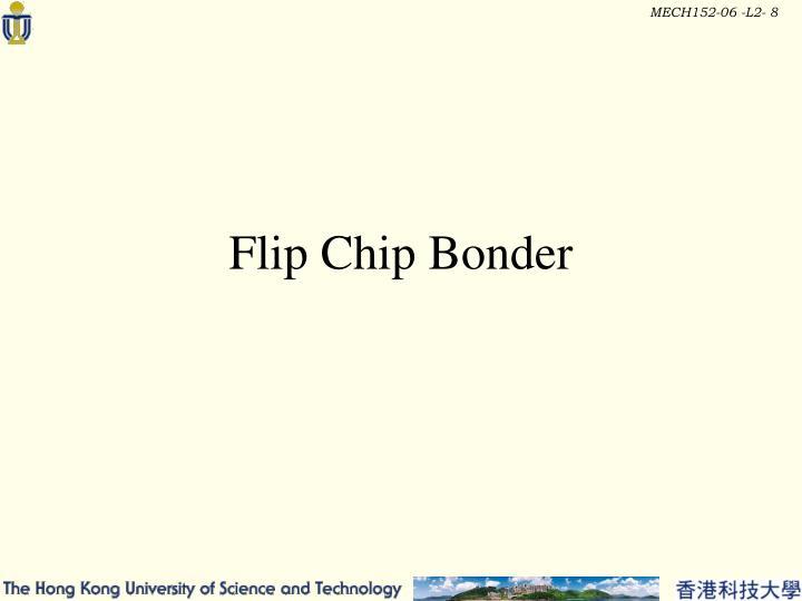 Flip Chip Bonder