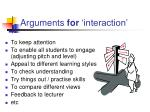 arguments for interaction