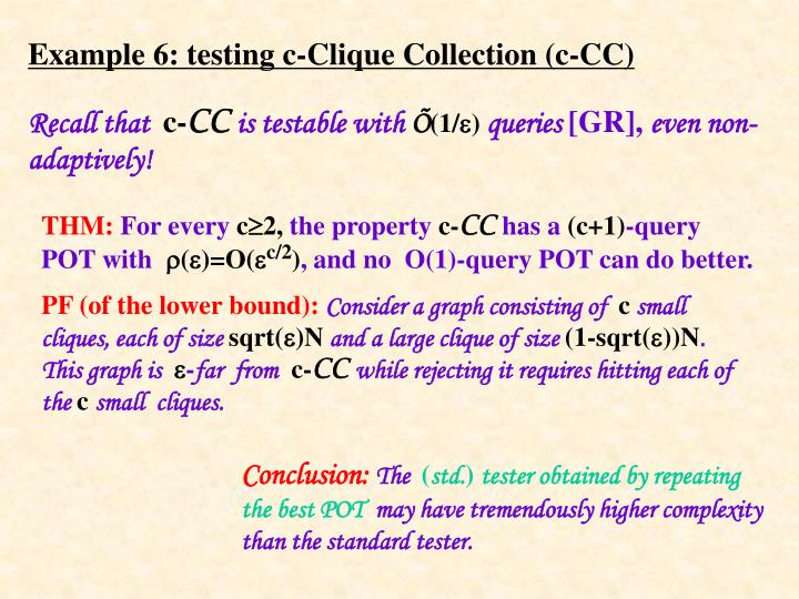 Example 6: testing c-Clique Collection (c-CC)