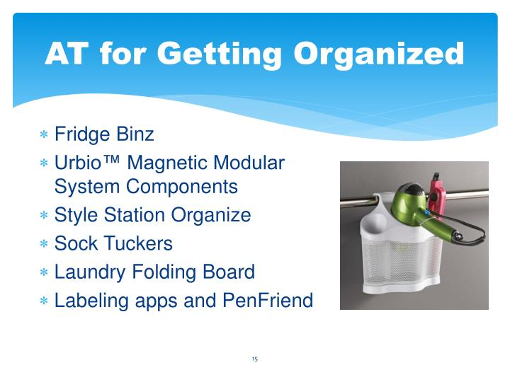 AT for Getting Organized