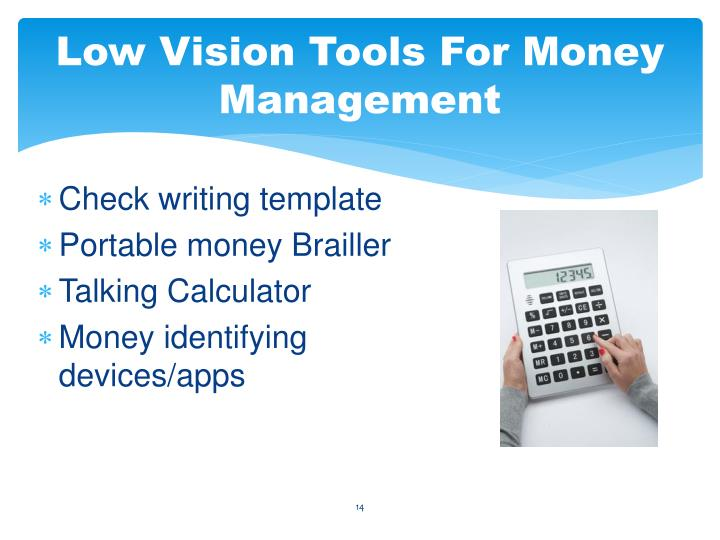 Low Vision Tools For Money Management