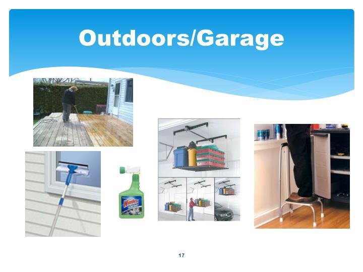 Outdoors/Garage