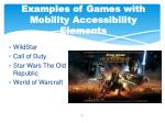 examples of games with mobility accessibility elements