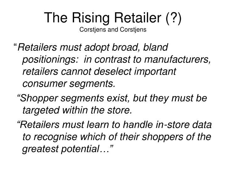 The Rising Retailer (?)