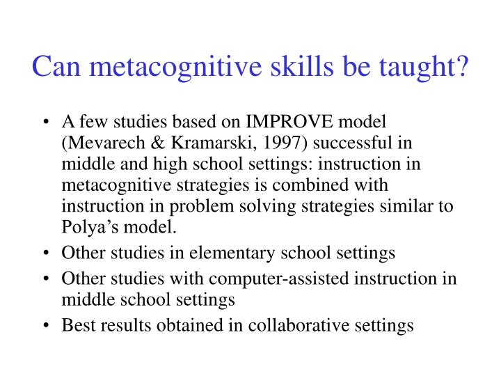 Can metacognitive skills be taught?