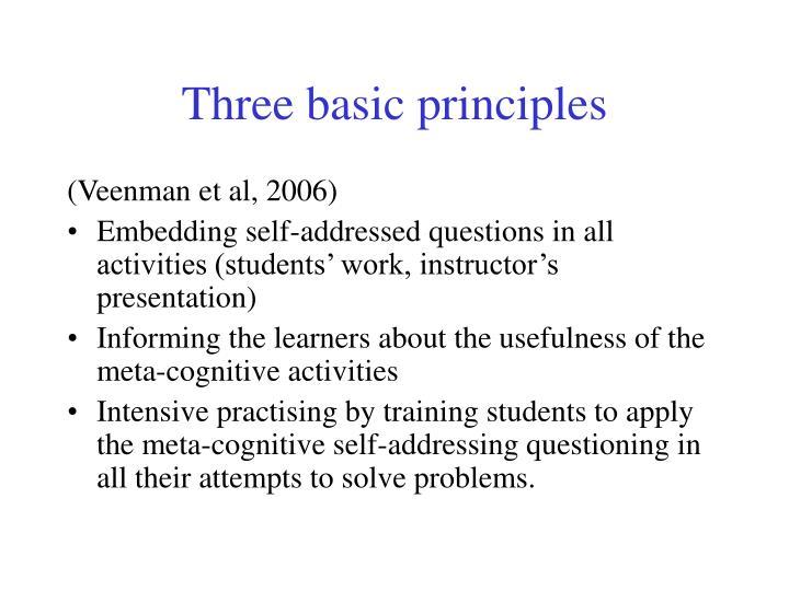 Three basic principles