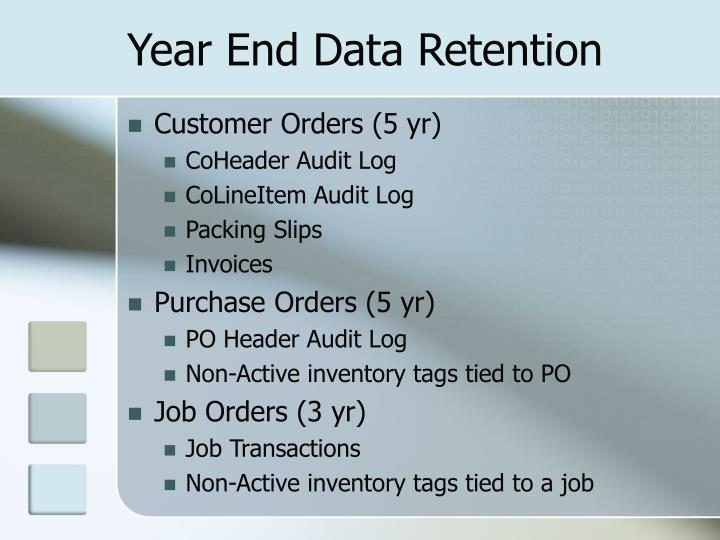 Year End Data Retention