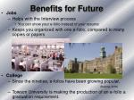 benefits for future