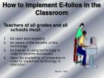 how to implement e folios in the classroom
