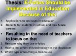 thesis e folios should be implemented in education because of the