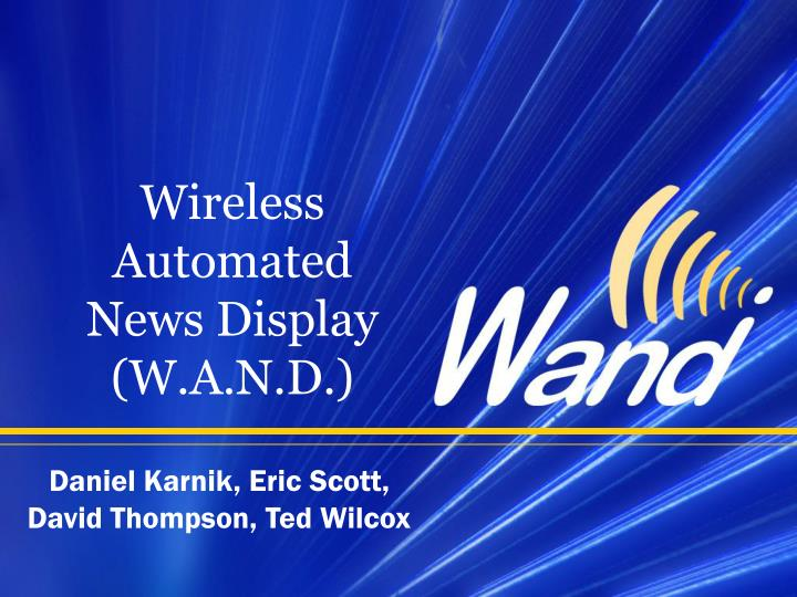 Wireless automated news display w a n d