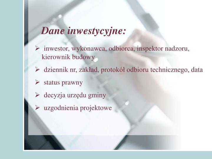 Dane inwestycyjne: