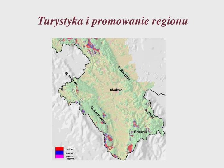 Turystyka i promowanie regionu