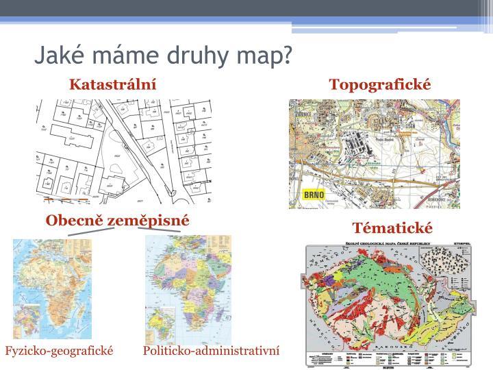 Jaké máme druhy map?