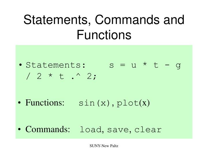 Statements, Commands and Functions