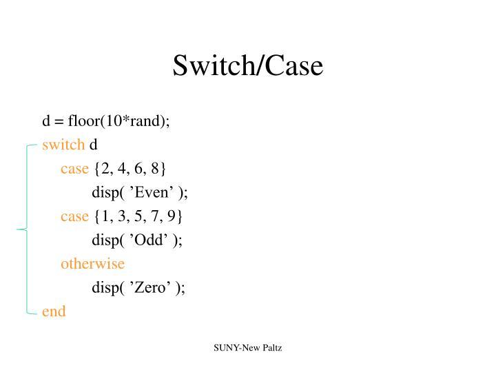 Switch/Case