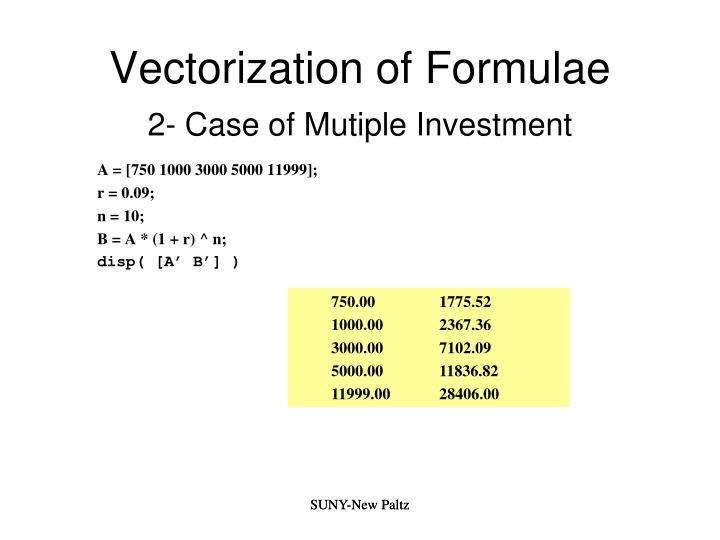 Vectorization of Formulae