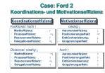 case ford 2 koordinations und motivationseffizienz