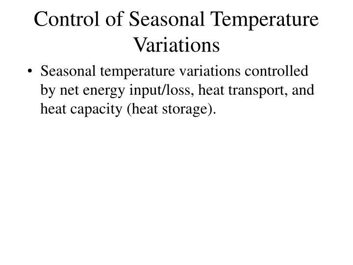 Control of Seasonal Temperature Variations