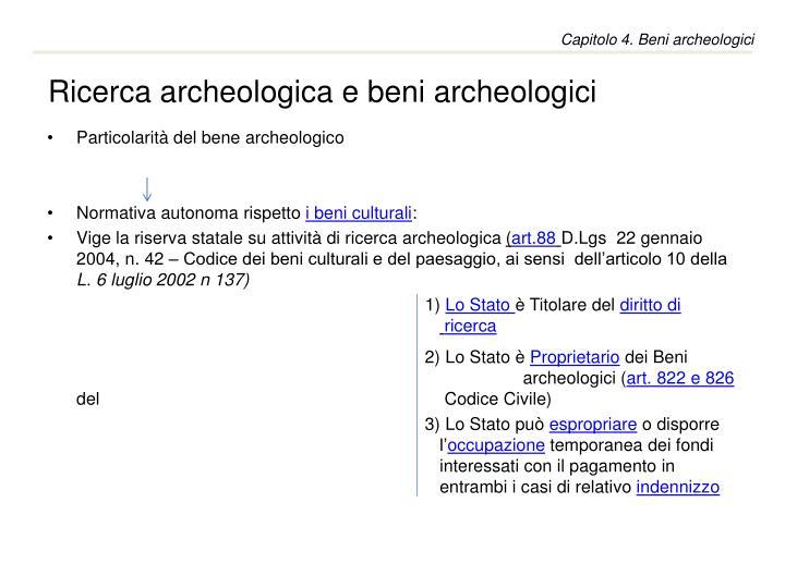 Ricerca archeologica e beni archeologici