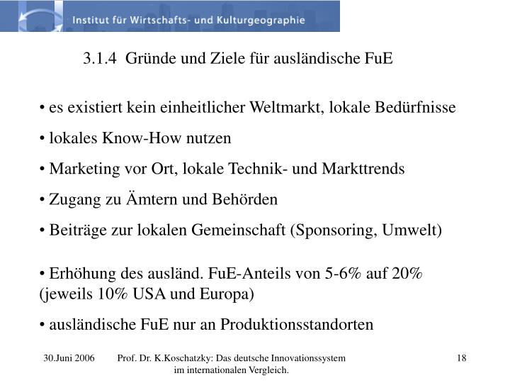 3.1.4  Gründe und Ziele für ausländische FuE