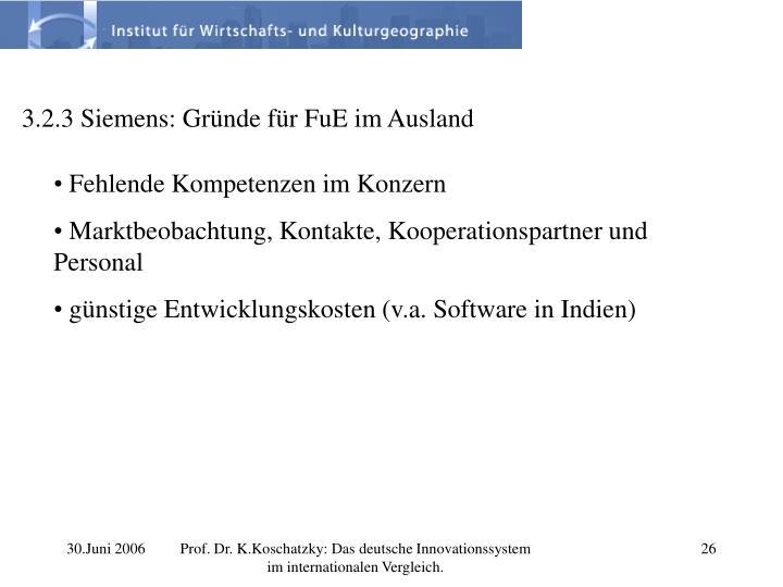 3.2.3 Siemens: Gründe für FuE im Ausland