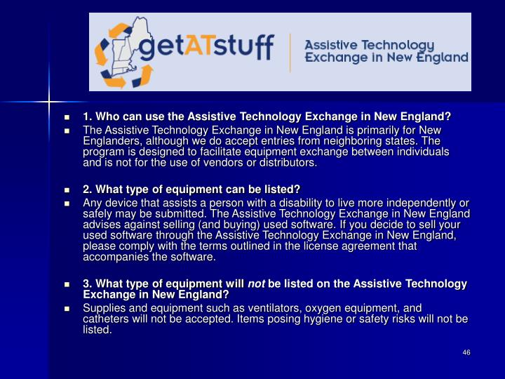 1. Who can use the Assistive Technology Exchange in New England?