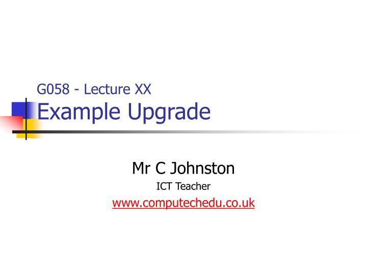 g058 lecture xx example upgrade n.