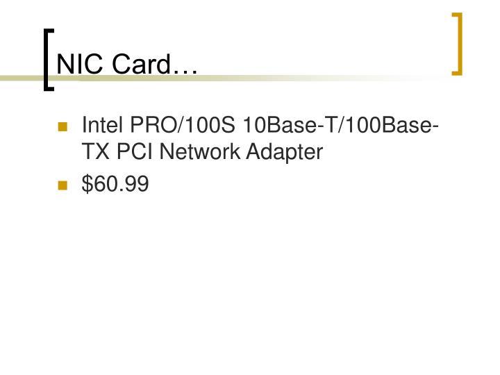 NIC Card…