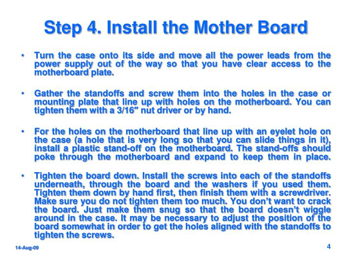 Step 4. Install the Mother Board
