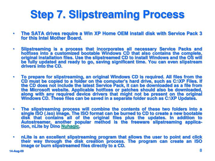 Step 7. Slipstreaming Process