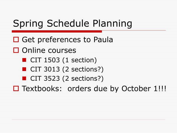 Spring Schedule Planning