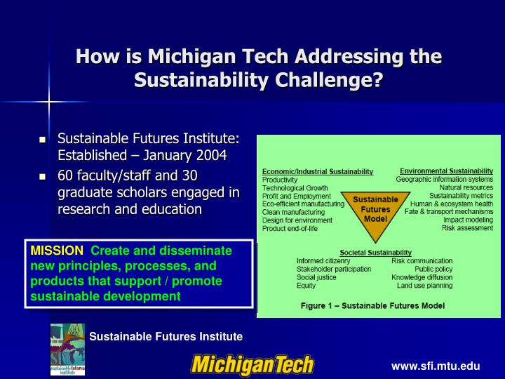How is michigan tech addressing the sustainability challenge