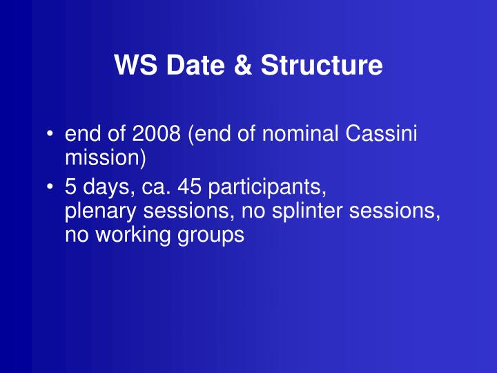 WS Date & Structure