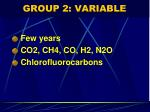 group 2 variable