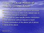 religious causal models of healing illness action