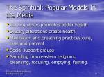 the spiritual popular models in the media