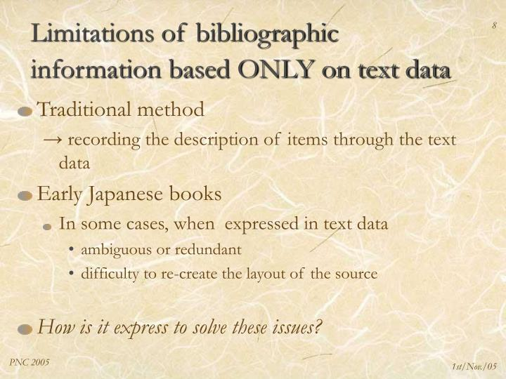Limitations of bibliographic information based ONLY on text data