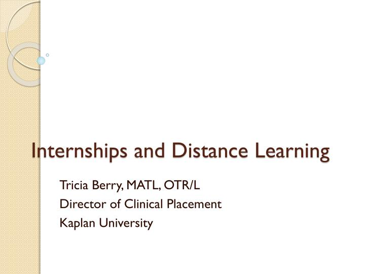 internships and distance learning n.